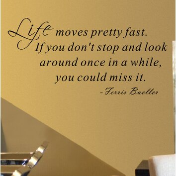 Pop Decors Life Moves Pretty Fast Ferris Bueller Wall
