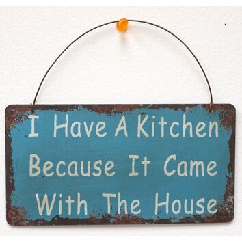 Attractiondesignhome I Have A Kitchen Wisdom Sign Wall