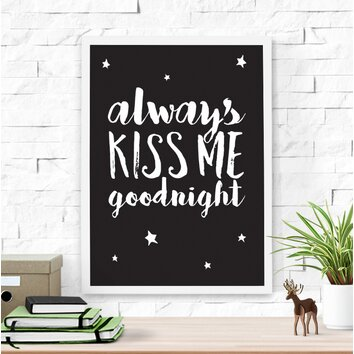 dilemma posters always kiss me goodnight framed art wayfair With kitchen cabinets lowes with always kiss me goodnight framed wall art