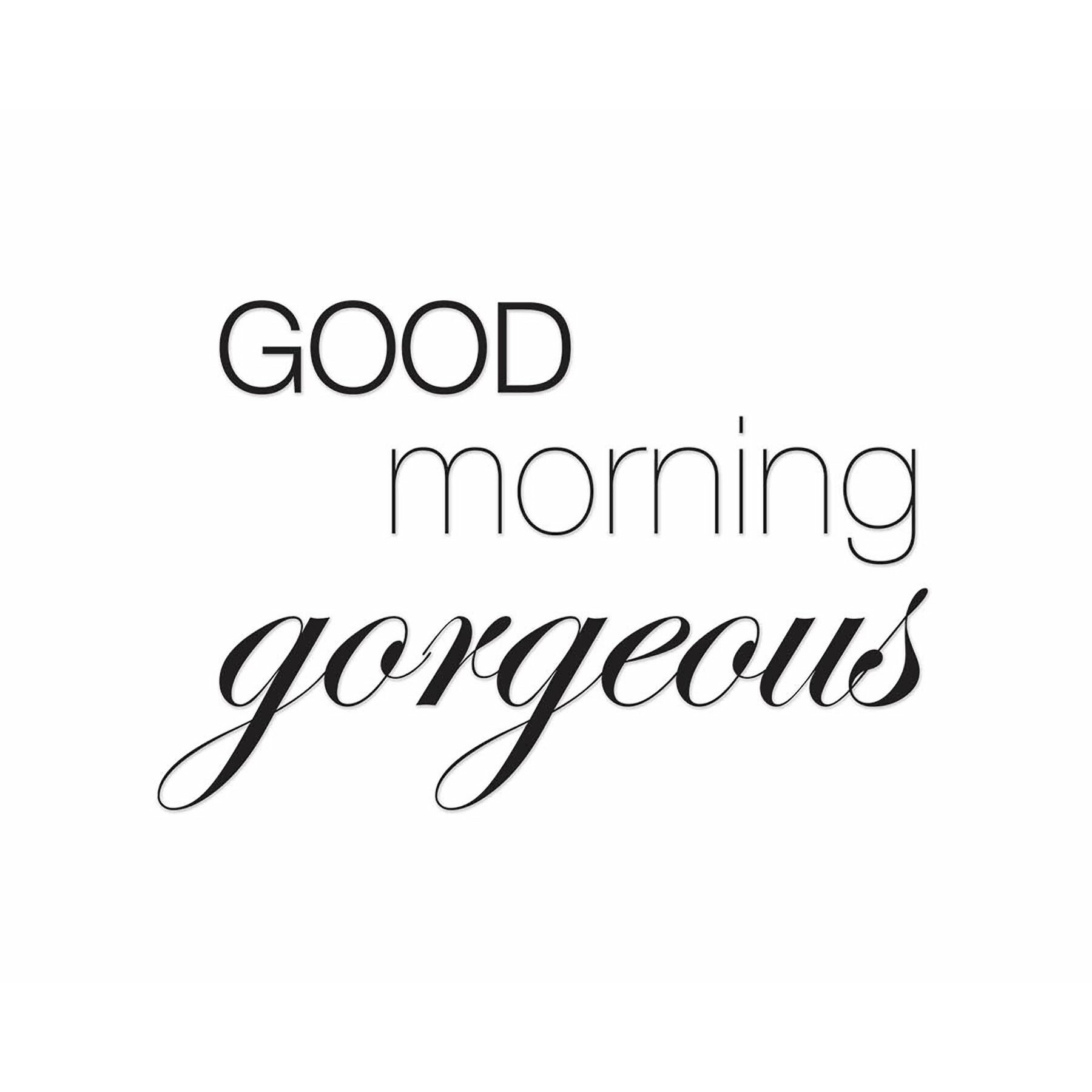 Good Morning Gorgeous French : Ptm images good morning gorgeous textual art on canvas