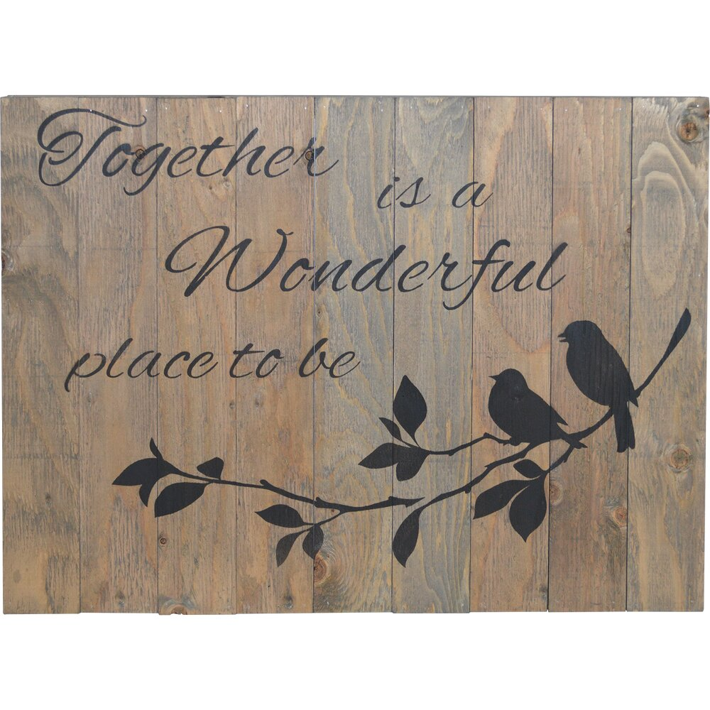 Firesidehome Together Is A Wonderful Place To Be Wooden Pallet Sign Wall D Cor Wayfair